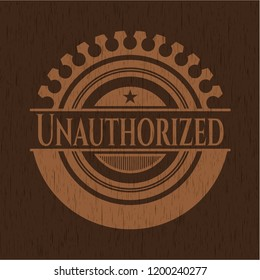 Unauthorized realistic wooden emblem