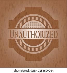 Unauthorized wooden emblem. Retro