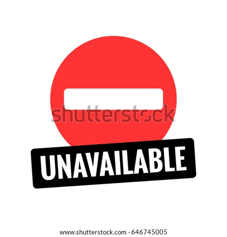 Unavailable In Flat Style With Busy Sign