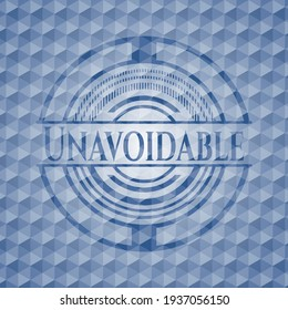 Unavoidable blue badge with geometric pattern. Vector Illustration. Detailed.