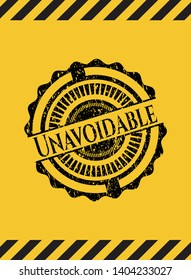 Unavoidable grunge black emblem with yellow background, warning sign. Vector Illustration. Detailed.