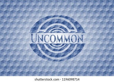 Uncommon blue badge with geometric pattern background.