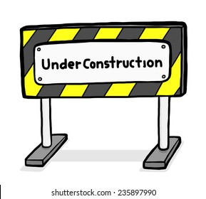 Under construction board / cartoon vector and illustration, hand drawn style, isolated on white background.