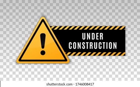Under construction sign. Construct under banner. Signage danger. Warning caution. Board attract attention. Exclamation mark. Yellow triangle frame. Reconstruction sign. Page alert hazard icon. Vector