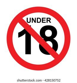 Under eighteen sign.Prohibition sign. Vector illustration