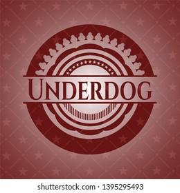Underdog badge with red background. Vector Illustration. Detailed.