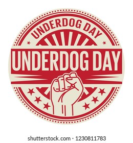 Underdog Day, rubber stamp, vector Illustration