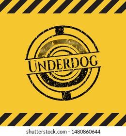 Underdog inside warning sign, black grunge emblem. Vector Illustration. Detailed.