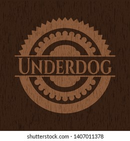 Underdog retro style wooden emblem. Vector Illustration.