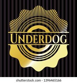 Underdog shiny badge. Vector Illustration. Detailed.