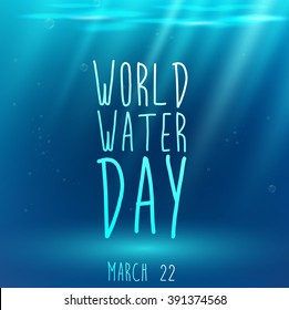 Underwater blue background with text and water for world water day.vector