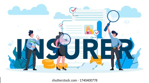 Underwriter typographic header concept. Business insurance, financial payment in case of damage or financial loss. Idea of security and protection of property and profit. Isolated vector illustration