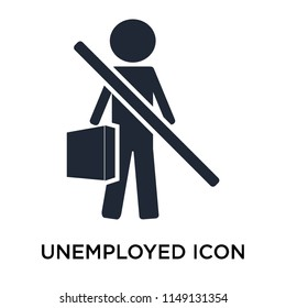 Unemployed icon vector isolated on white background for your web and mobile app design, Unemployed logo concept