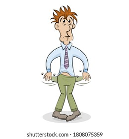Unemployed sad cartoon man showing empty pockets. Poverty and absence of money. No Money vector concept.