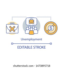 Unemployment concept icon. Joblessness idea thin line illustration. Job loss. Unemployed, jobless workers. Employee downsizing and dismissal. Vector isolated outline drawing. Editable stroke
