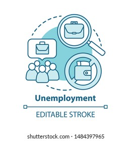 Unemployment concept icon. Poverty idea thin line illustration. Joblessness. Jobless and unemployed people. Economy social problem. Workers rights. Vector isolated outline drawing. Editable stroke