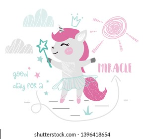 Unicorn baby girl cute print. Sweet pony with magic wand, crown, ballet tutu, pointe shoes, slogan. Cool illustration for nursery wallpaper, t-shirt, kids apparel, birthday card. Simple girly design