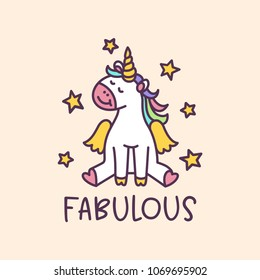 Unicorn cute cartoon drawing with short wording fabulous. Colorful childish design element for textile design, kids clothes, prints, posters, decoration. Hand drawn vector illustration.