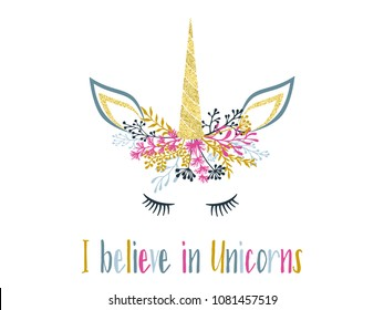 Unicorn horn in floral wreath tiara illustration for card, t shirt print design. Fairytale vector unicorn meme head with closed eyes, horn, flowers and quote phrase text.