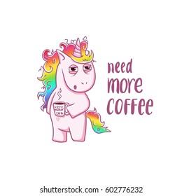 Unicorn needs a coffee, good morning, magic vector greeting card