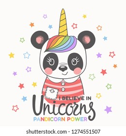 Unicorn panda girl face. I Believe in Unicorns slogan. Pandicorn Power. Cute cartoon vector illustration