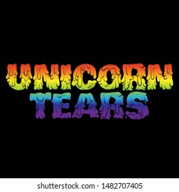 Unicorn tears. Vector hand drawn lettering isolated. Template for card, poster, sticker,  banner, print for t-shirt, pin, badge, patch.
