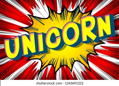 Unicorn - Vector illustrated comic book style phrase on abstract background.