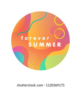 Unique artistic design card - forever summer with gradient background,shapes and geometric elements in memphis style.Bright poster perfect for prints,flyers,banners, invitations,special offer and more.