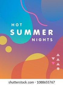Unique artistic design card - hot summer nights with bright gradient background,shapes and geometric elements.Bright poster perfect for prints,flyers,banners,invitations,special offer and more.