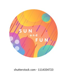 Unique artistic design card - sun and fun with gradient background,shapes and geometric elements in memphis style.Bright poster perfect for prints,flyers,banners,invitations,special offer and more.