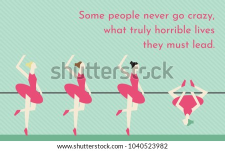 Unique Ballerina Standing Out Quote Stock Vector Royalty Free