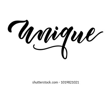 "Unique brush lettering design. Vector illustration of ""Unique"" quote isolated on white background. Hand drawn typography. Unique text design.  Ink illustration.Modern brush calligraphy."
