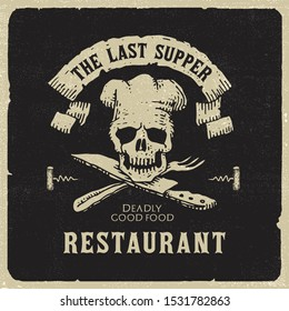 "Unique vector illustrated restaurant label with skeleton chef above knife and fork instead of crossbones featuring ""The Last Supper"" text on banner"