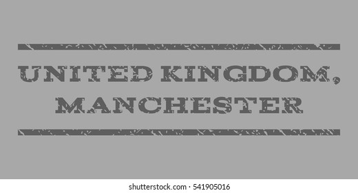 United Kingdom, Manchester watermark stamp. Text caption between horizontal parallel lines with grunge design style. Rubber seal stamp with dirty texture.