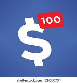 United States dollar symbol with 100 number similar to social network icon with counter of comments. Unusual concept of income and profit, success, new business contacts, clients, agreements, deals.