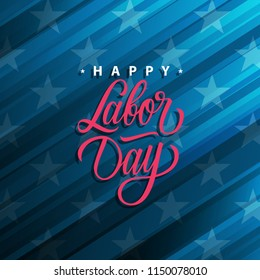United States Labor Day celebrate card with handwritten holiday greetings Happy Labor Day. Vector illustration.