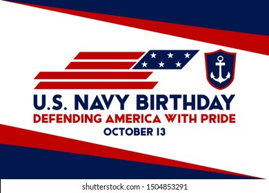 The United States Navy birthday on October 13th, officially recognized date of U.S. Navy's birth. Background, poster, greeting card, banner design. Vector EPS 10