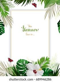Universal invitation, congratulation card with green tropical palm, monstera leaves and hibiscus blooming flower on the white background. Holiday banner with place for message on the summer poster.