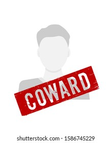 Unknown persond and red rubber stamp Coward on white background. Person has  mark in violence domestic. Vector illustration