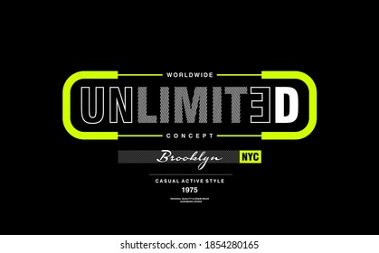UNLIMITED CONCEPT typography graphic design, for t-shirt prints, vector illustration.BROOKLYN-NYC.