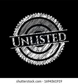 Unlisted chalk emblem. Vector Illustration. Detailed.