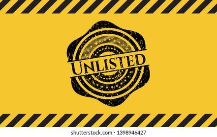 Unlisted grunge warning sign emblem. Vector Illustration. Detailed.