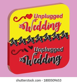 unplugged wedding  3D vintage vector labe is the graphic arts,refers to pre-made images used to illustrate any medium.