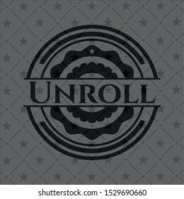 Unroll dark badge. Vector Illustration. Detailed.