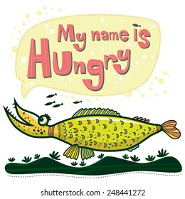 Unusual fish says that her name is Hungry