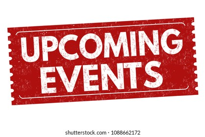 Upcoming events grunge rubber stamp on white background, vector illustration