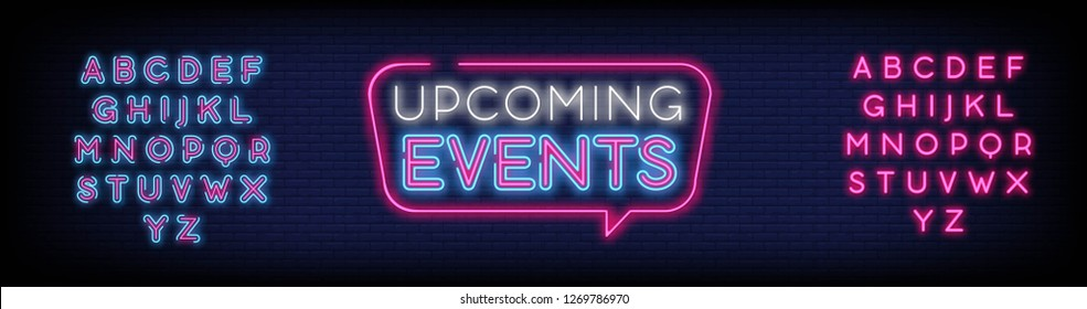 Upcoming Events neon signs vector. Upcoming Events design template neon sign  light banner  neon signboard  nightly bright advertising  light inscription. Vector illustration. Editing Text Neon Sign