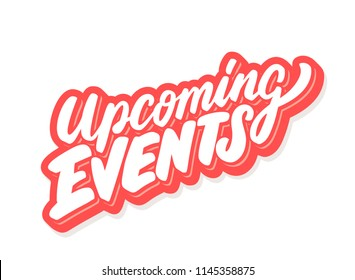 Upcoming events. Vector lettering