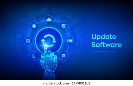 Update Software. Upgrade Software version concept on virtual screen. Computer program upgrade business technology internet concept. Robotic hand touching digital interface. Vector illustration.