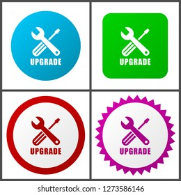 Upgrade vector icon set. Flat design web icons in eps 10. Colorful internet buttons in four versions